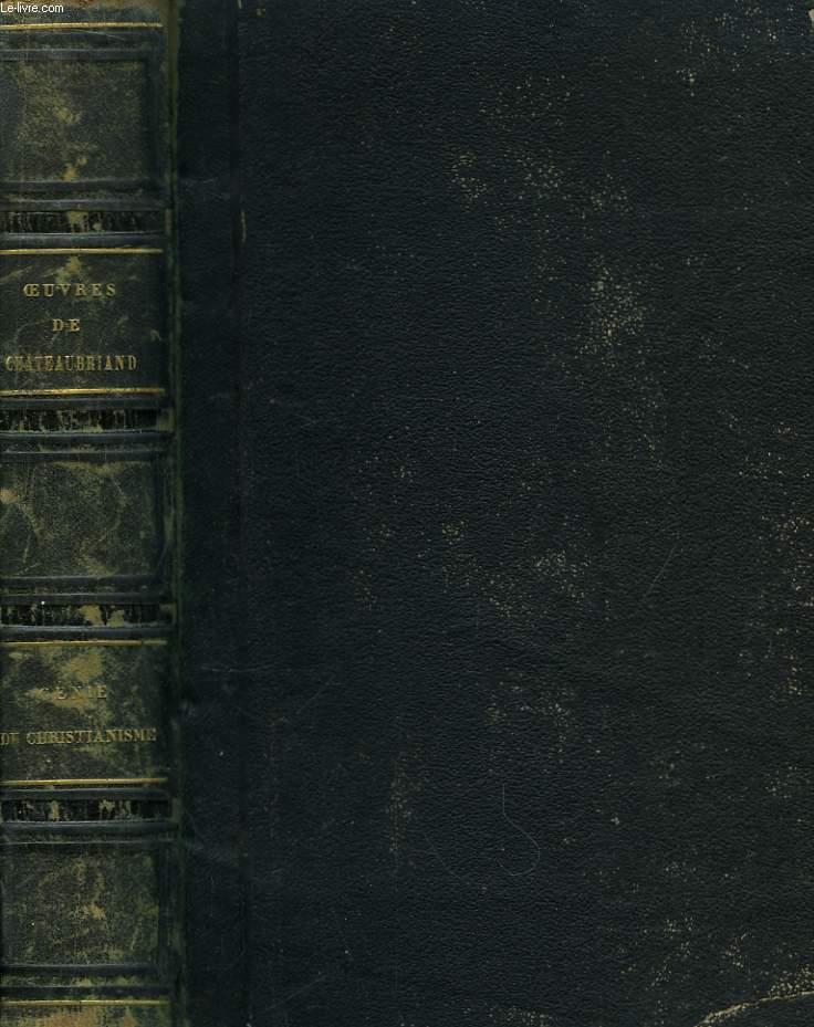 Oeuvres de Chateaubriand. Le Génie du Christianisme. 2 Tomes en un seul volume.