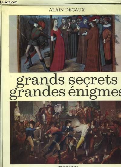 Grands secrets - Grandes énigmes.