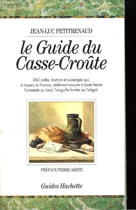 Le Guide du Casse-Croûte.