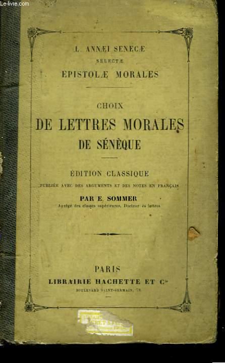 Choix de lettres morales de Sénèque.