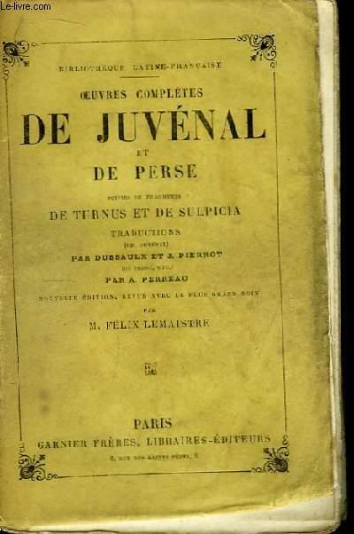 Oeuvres Complètes de Juvénal et de Perse.