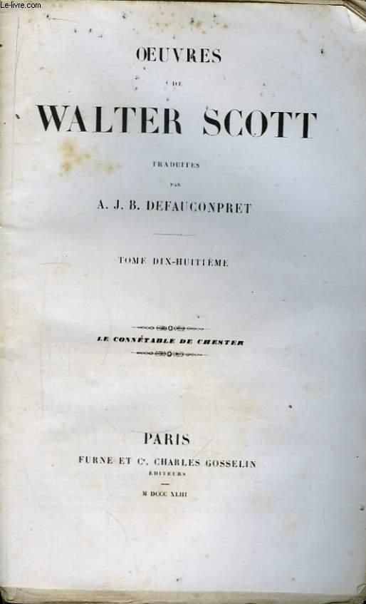Oeuvres de Walter Scott. TOME 18 : Le Connétable de Chester.