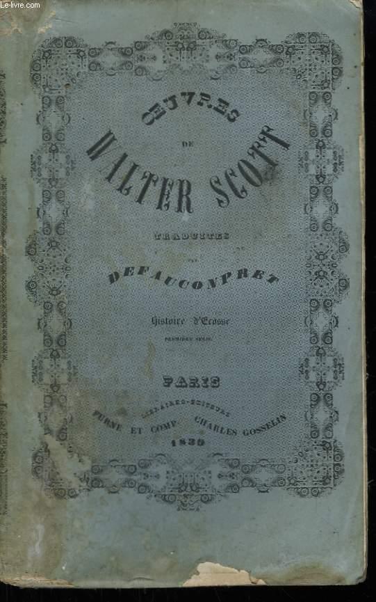 Oeuvres de Walter Scott. TOME 26 : Histoire d'Ecosse (1ère série)