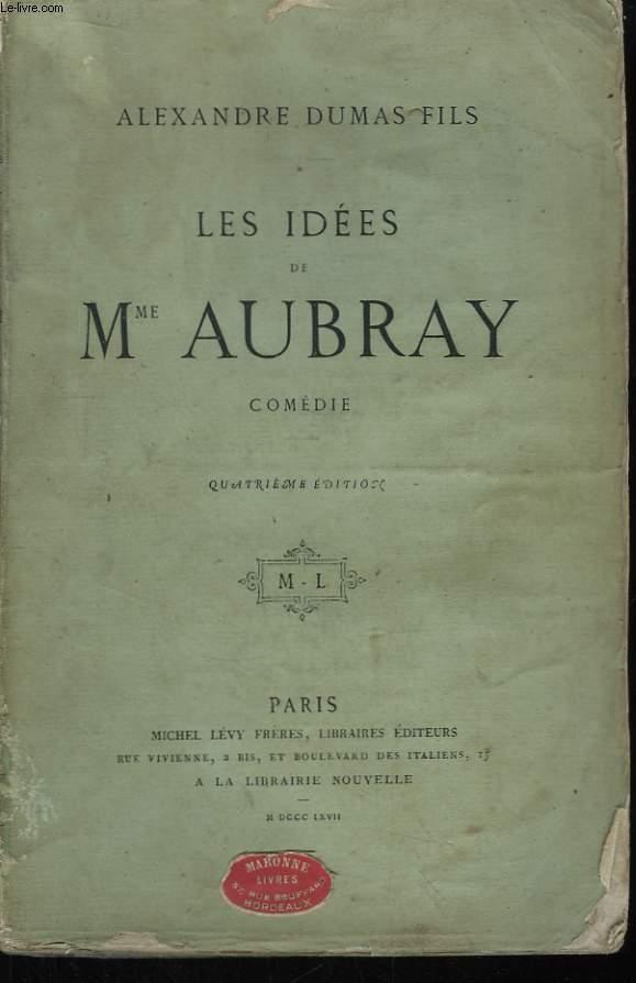 Les idées de Mme Aubray.