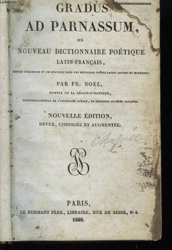 Gradus Ad Parnassum, ou Nouveau Dictionnaire Poétique Latin-Français.