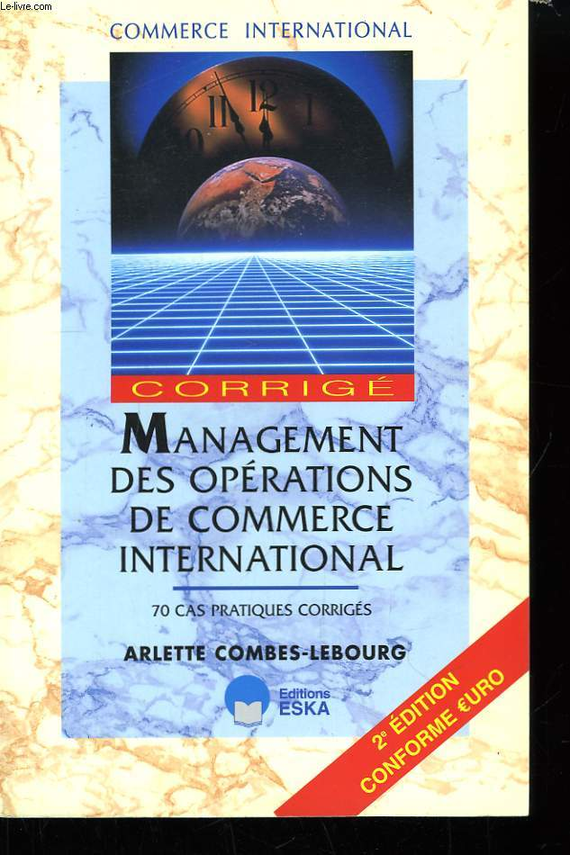 Management des Opérations de Commerce International. Corrigé.