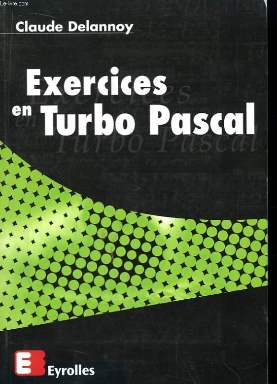 Exercices en Turbo Pascal