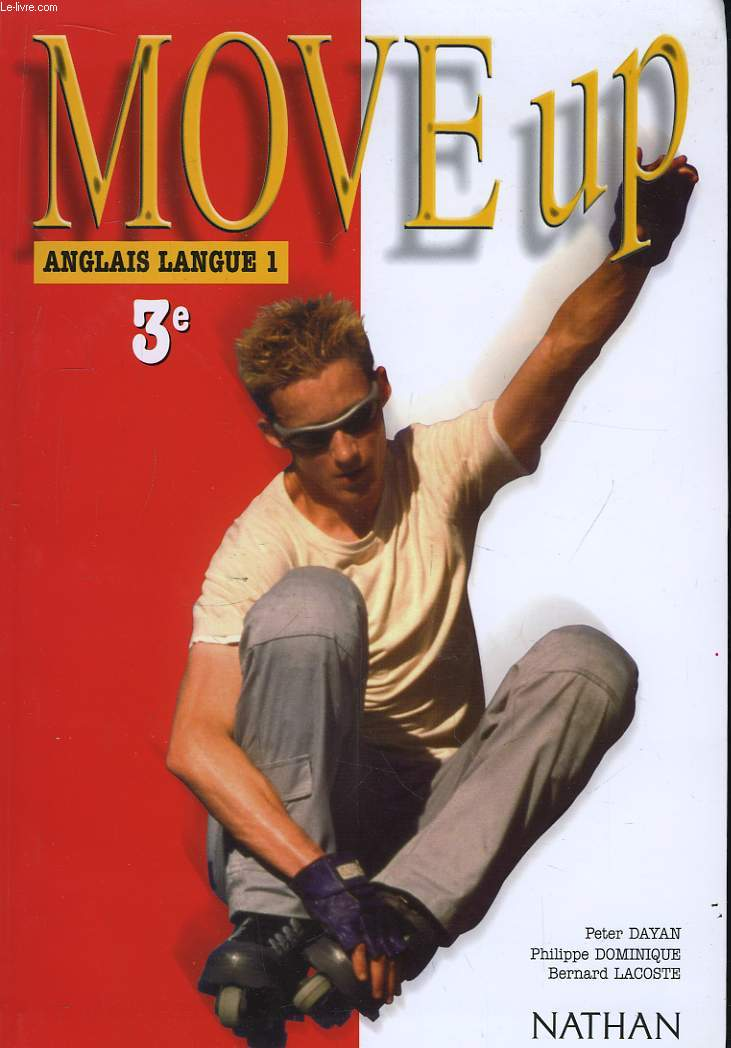 Move Up. Anglais Langue 1. Classe de 3ème