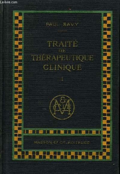 Traité de Thérapeutique Clinique. En 3 TOMES
