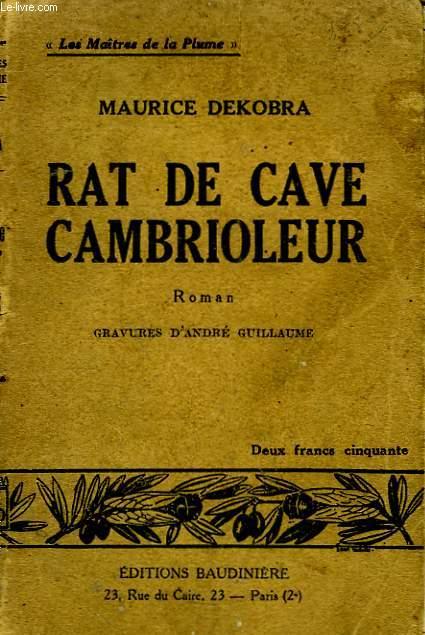 Les mémoires de Rat de Cave.