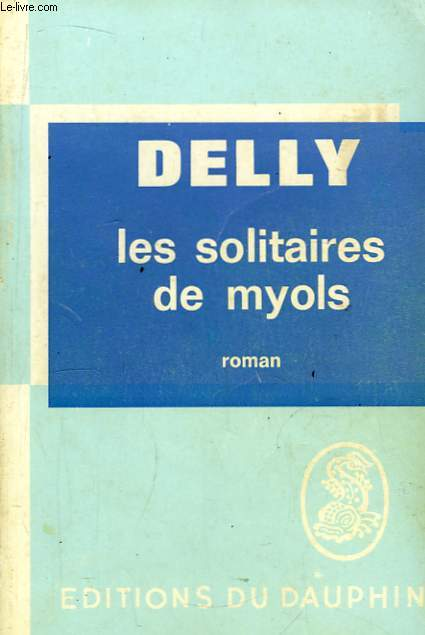 Les solitaires de myols.