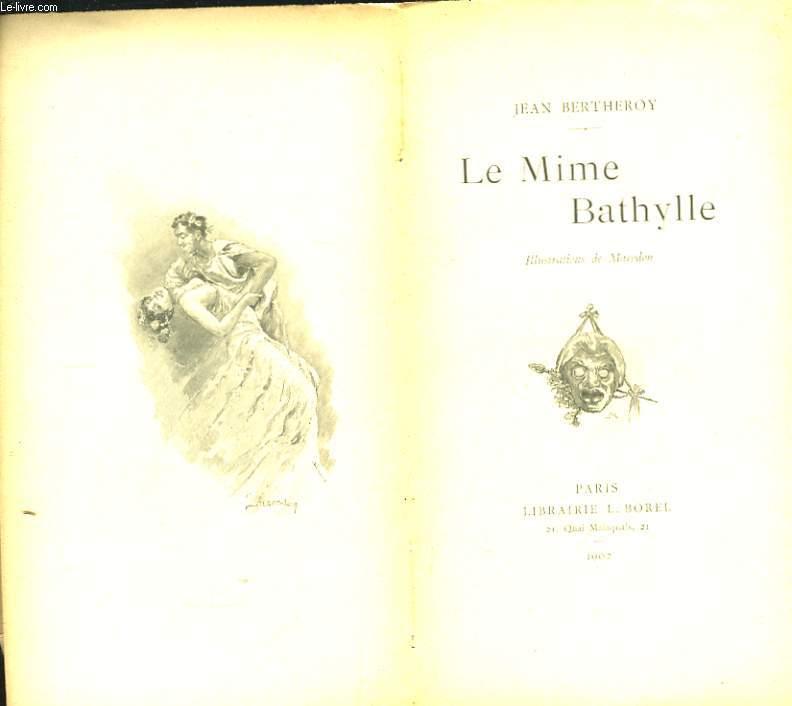 Le Mime Bathylle