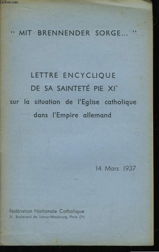 Lettre Encyclique de Sa Sainteté Pie XI, sur la situation de l'Eglise catholique dans l'Empire allemand.