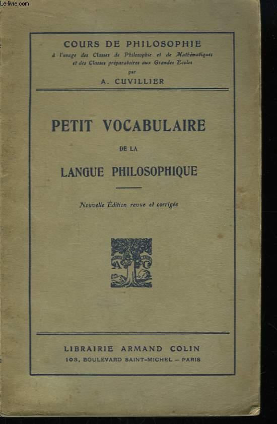 Petit Vocabulaire de la Langue Philosophique.