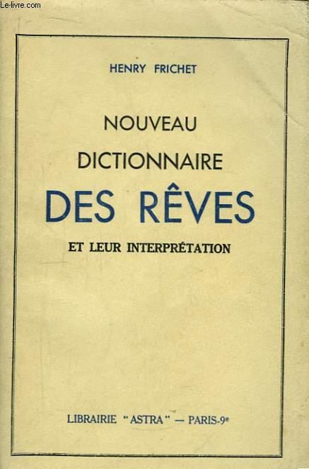 Nouveau dictionnaire des rêves et leur interprétation