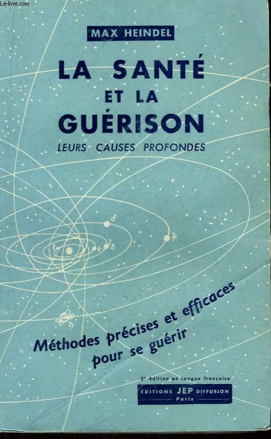 La Santé et la Guérison.