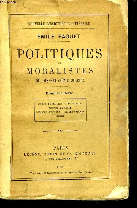Politiques et Moralistes du dix-neuvième siècle. 1ère série.