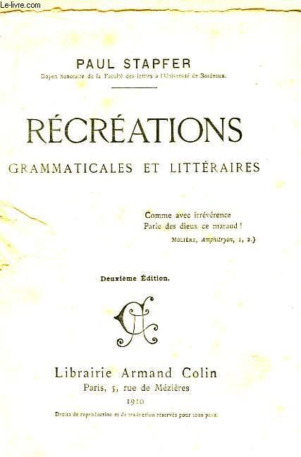 Récréations grammaticales et littéraires.