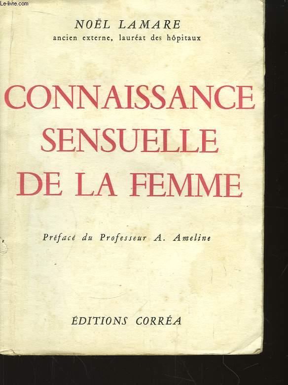 Connaissance sensuelle de la Femme.