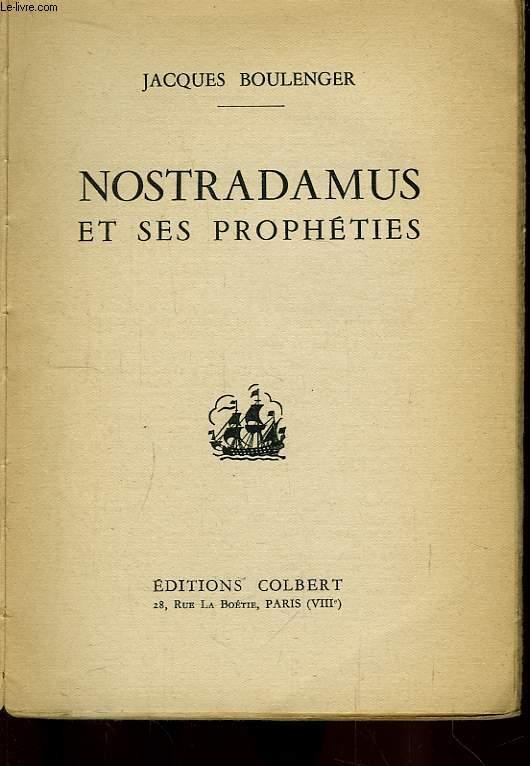 Nostradamus et ses prophéties.