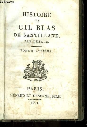 Histoire de Gil Blas de Santillane. TOME IV