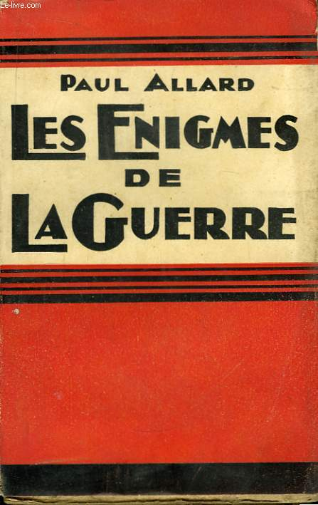 Les Enigmes de la Guerre.