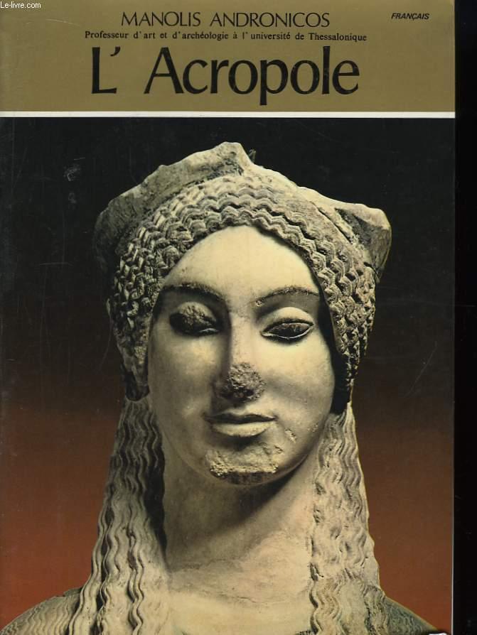 L'Acropole.