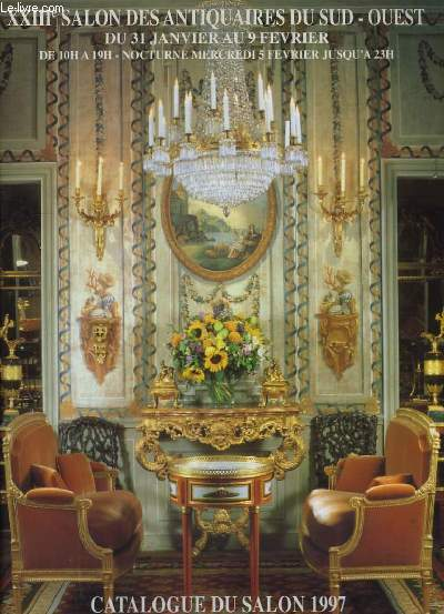 XXIIIeme Salon des Antiquaires du Sud-Ouest. Catalogue du salon 1997, Bordeaux-Lac