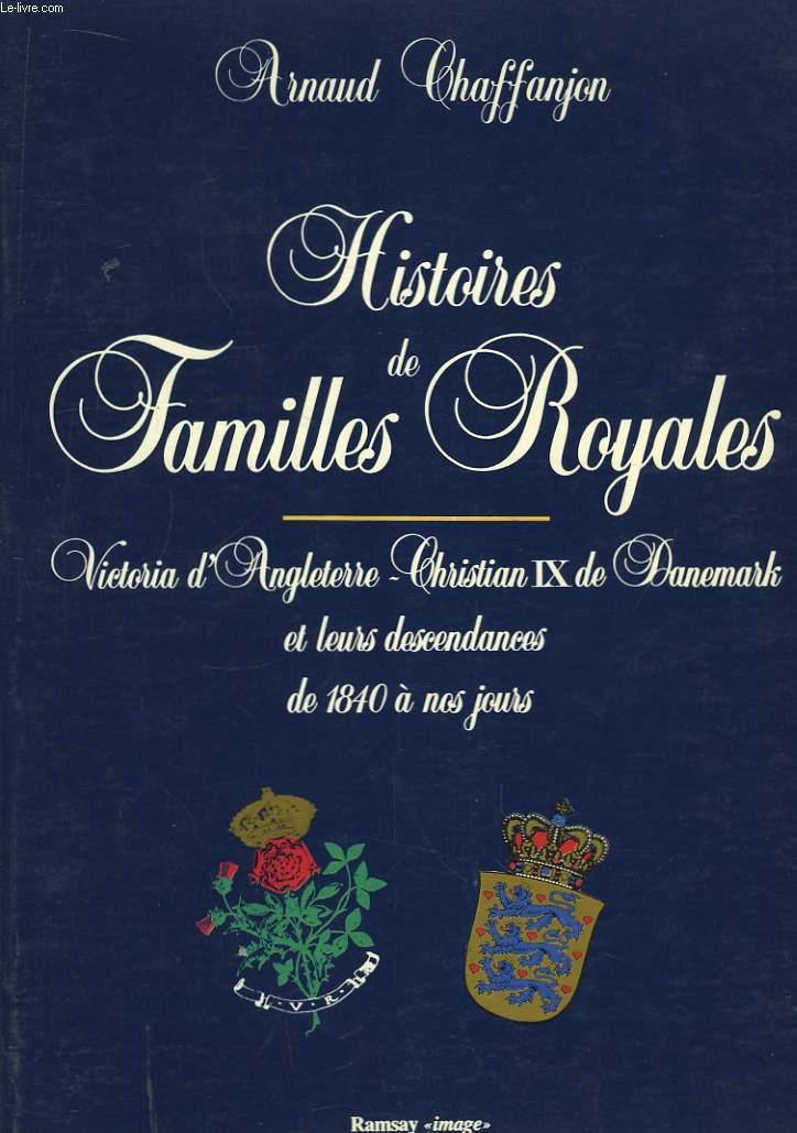 Histoires de Familles Royales.