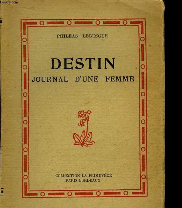 Destin. Journal d'une femme.