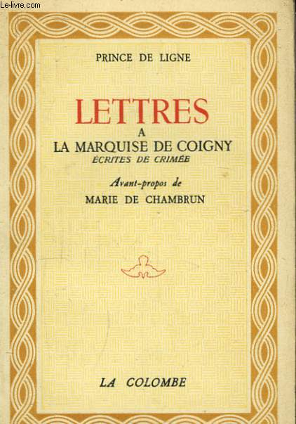 Lettres à la Marquise de Coigny, écrites de Crimée.