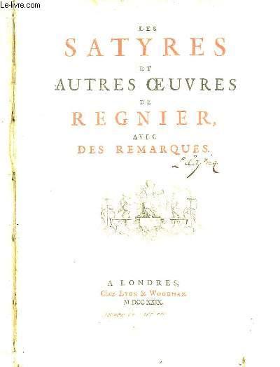 Les Satyres et autres oeuvres de Régnier, avec des remarques.