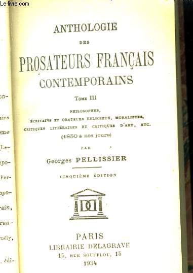 Anthologie des Prosateurs Français Contemporains. TOME III
