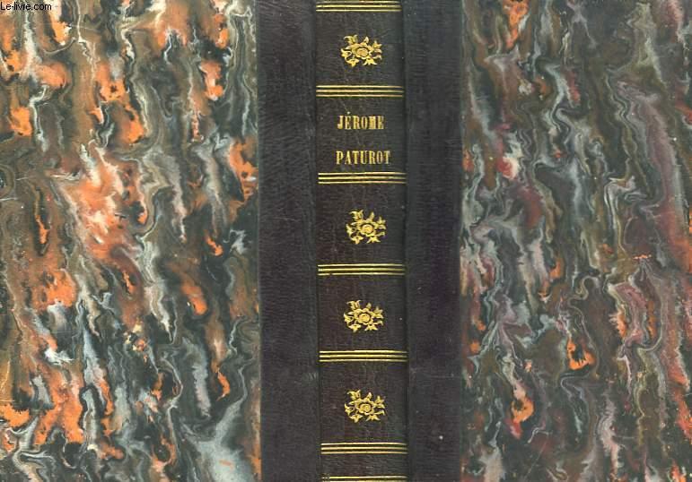 Jérome Paturot à la recherche d'une position sociale. 2 tomes en un seul volume.