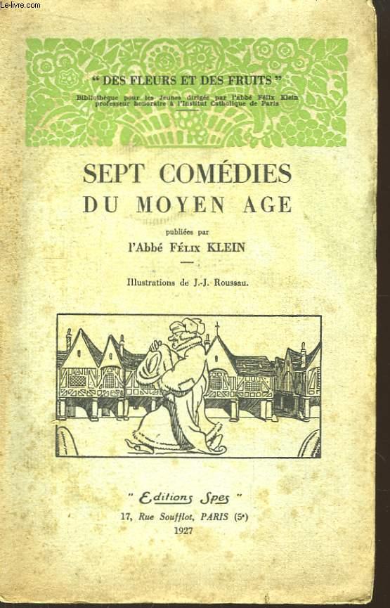 Sept comédies du Moyen Âge.