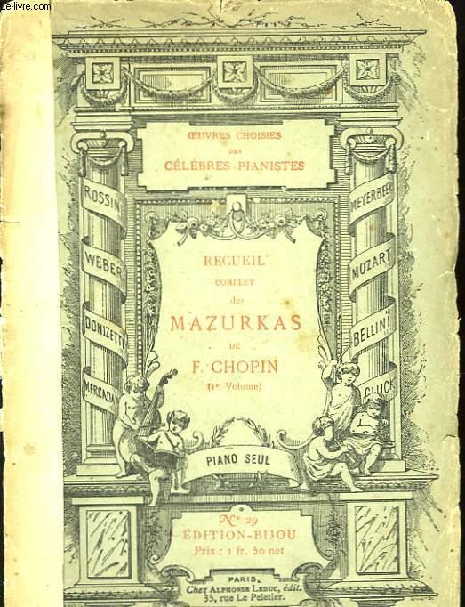 Recueil complet des Mazurkas. 1er volume