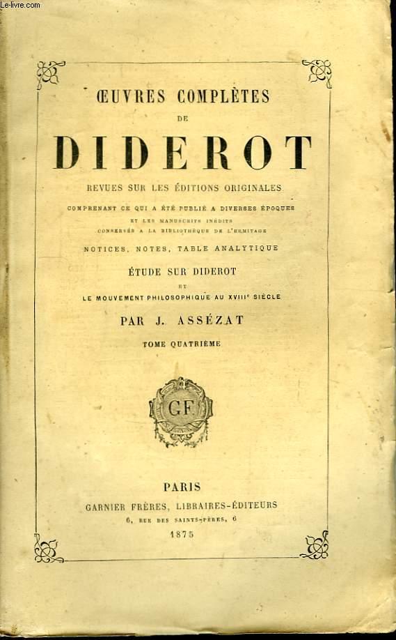 Oeuvres Complètes de Diderot. TOME IV. Philosophie IV  Belles-Lettres, 1ère partie.