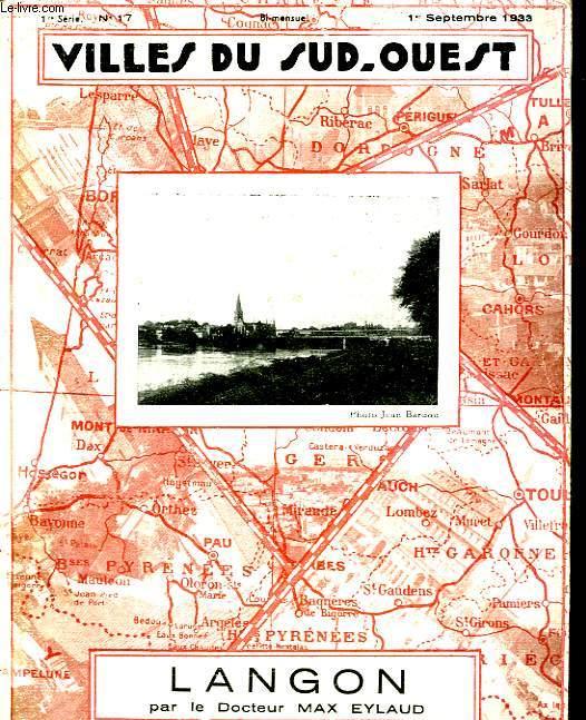 Villes du Sud-Ouest N°17, 1ere série. Langon.