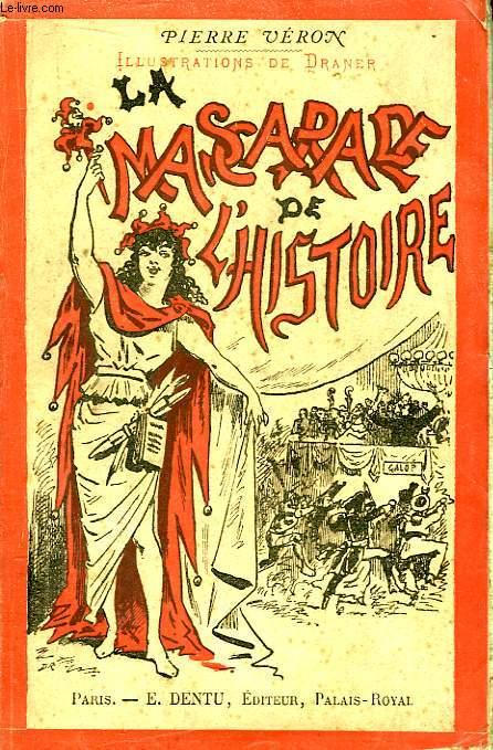 La Mascarade de l'Histoire.