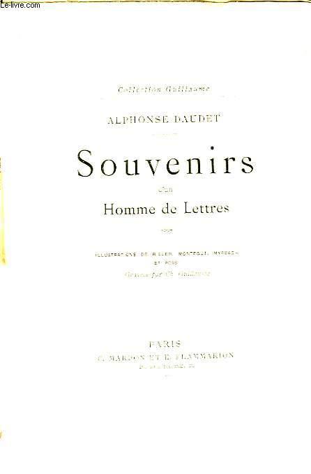 Souvenirs d'un Homme de Lettres.