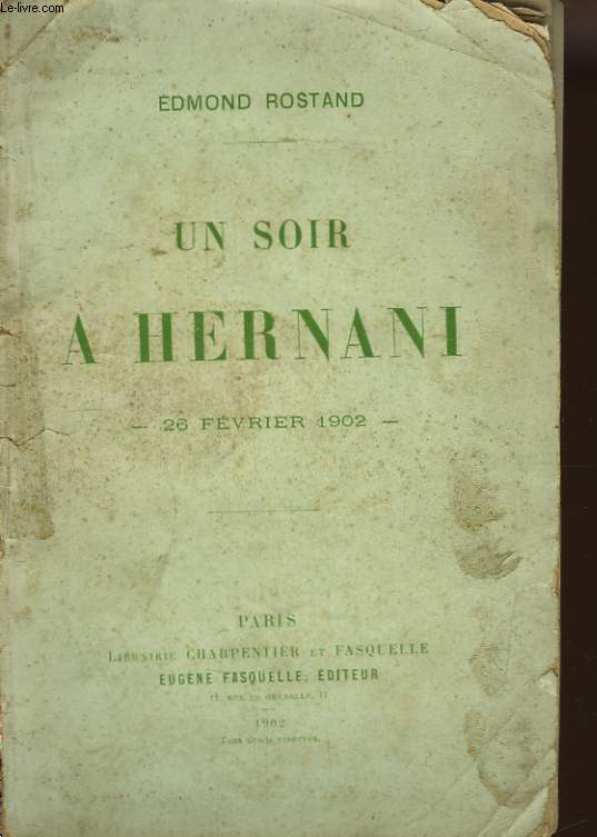 Un soir à Hernani, 26 février 1902