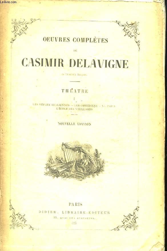 Oeuvres Complètes de Casimir Delavigne. En VI Tomes.