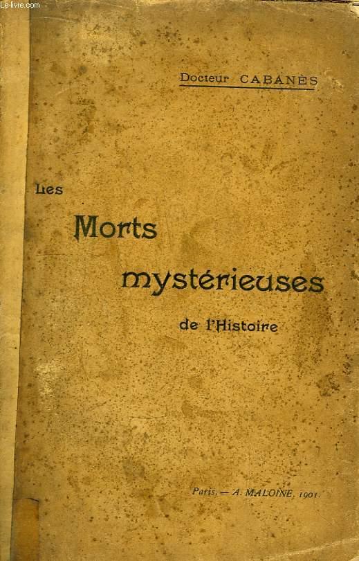 Les Morts mystérieuses de l'Histoire.
