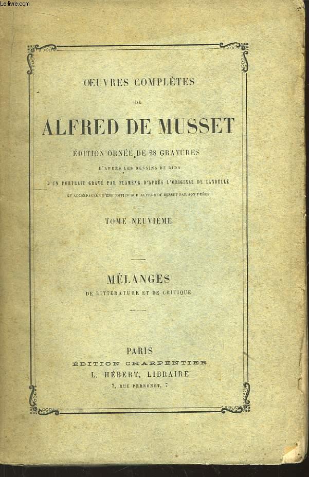 Oeuvres complètes de Musset. TOME 9 : Mélanges de littérature et de critique.