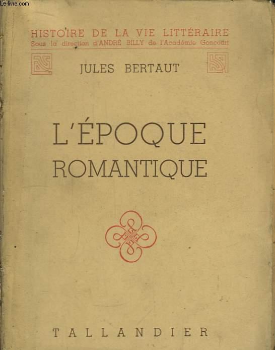 L'Epoque Romantique.