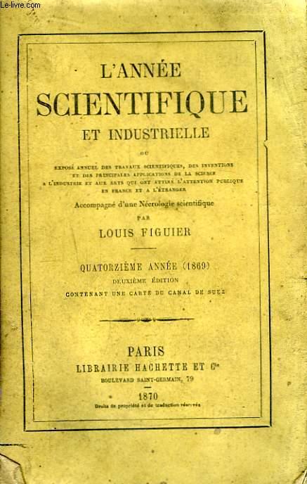 L'Année Scientifique et Industrielle. 14ème année (1869)
