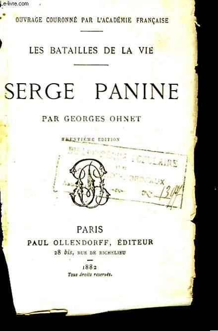 Les batailles de vie. Serge Panine.