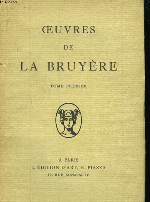 Oeuvres de La Bruyère. Tome 1er.