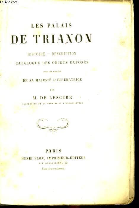 Les Palais de Trianon.