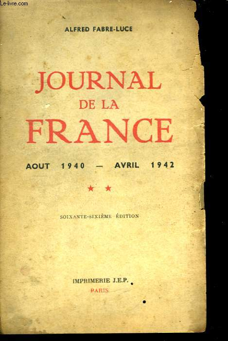 Journal de la France. TOME 2 : Aout 1940 - Avril 1942
